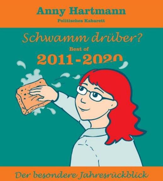Bild von Anny Hartmann –Schwamm drüber? Der besondere Jahrzehntrückblick